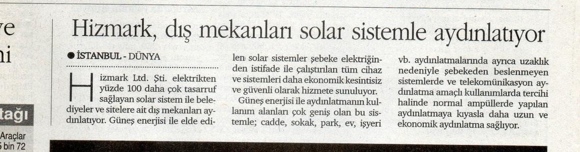 Dünya Gazetesi-Hizmark Dış Mekanları Solar Sistemle Aydınlatıyor